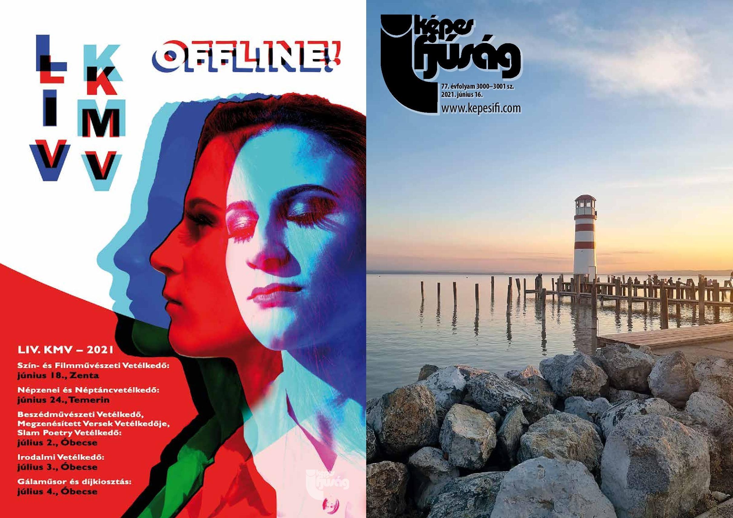 Címoldal: Anitics Márta  Hátsó oldal: KMV – Plakátpályázat 2021. 1. hely: Magosi Máté